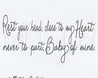 Rest your head, close to my Heart, never to part, Baby of mine, -Dumbo  Saying, Bedroom Vinyl Decal- Wall Art, , home decor