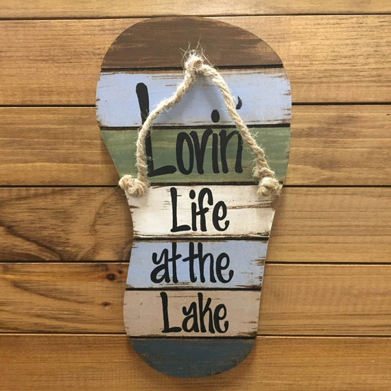 Flip Flop Sign Lovin Life At The Lake In Flops Reclaimed Wood