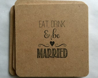 Wedding Coasters Multipack - handmade, hand stamped, eat drink and be married bride groom matrimony gifts, rustic, flat rate shipping