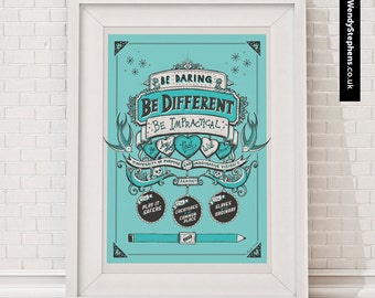 Be daring, Be different // Illustrated Giclee Art Print // Wendy Stephens