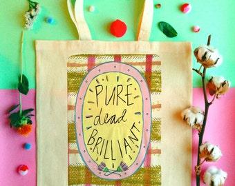 PURE DEAD BRILLIANT Tote Bag, Scottish Slang Phrase Illustrated Tote, Tartan Quirky Typography Cotton Shopper