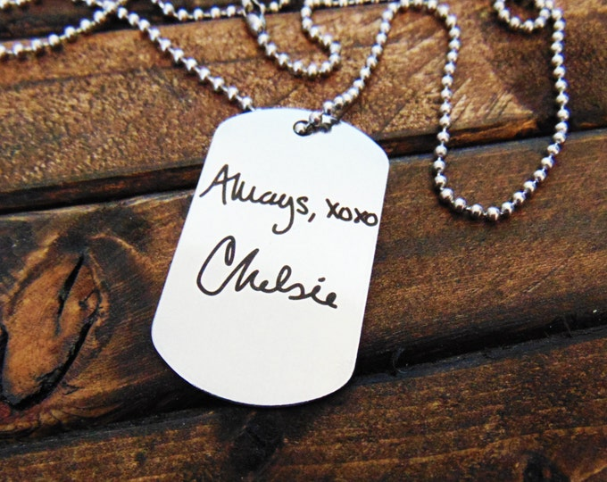 Actual Handwriting Dog Tag - Necklace or Keychain Option -  Signature Dog Tag - Christmas Gift- Easy ordering
