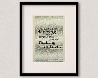"""Pride And Prejudice quote print - Romantic quote - Engagement gift - Wedding gift - """"To be fond of dancing"""""""