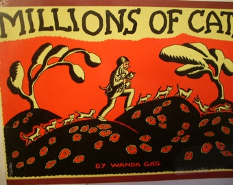 Millions of Cats, Written and Illustrated  by Wanda GAG,  1989