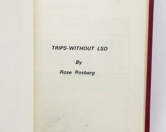 Trips-Without LSD by Rose Rosberg - Vintage Book