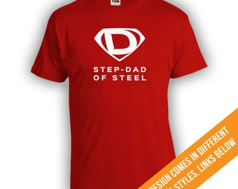 Step Dad Of Steel TShirt - Superhero Shirt, Step Fathers Day Shirt, Fathers Day Gift from daughter, Superhero Shirt, Superhero Gift CT-298