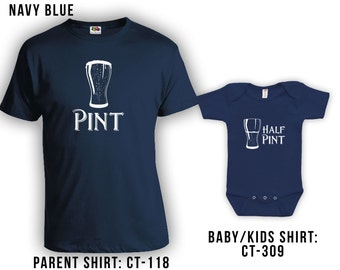 Pint and Half Pint Matching Fathers Day Set - Dad Shirt, Baby Shirt, Gifts for Him Gifts for Dad from Daughter or Son, Bodysuit CT-118 - 309