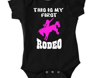 This is My First Rodeo Infant Creeper Bodysuit