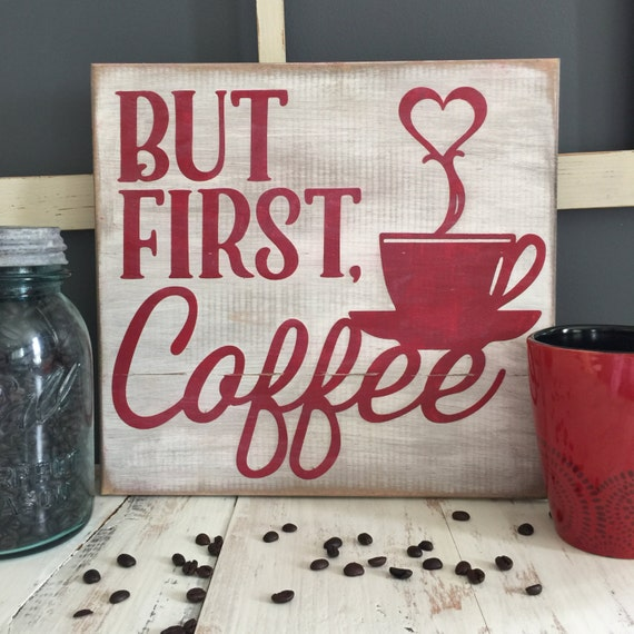 Items similar to but first coffee 12x12 wooden sign Gifts for kitchen lovers