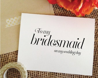 To my bridesmaid Thank you Cards To My bridesmaids Card To my bridesmaid on my wedding day card bridesmaid wedding day cards