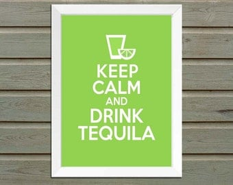 Keep Calm and Drink Tequila, Tequila, Tequila Sign, Cinco de Mayo, Cinco de Mayo Decoration, Tequila Decoration, Cinco de Mayo Sign, Alcohol