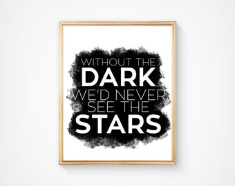 SALE! Twilight Saga Instant Download Print, Without The Dark We'd Never See The Stars, Hand Made Digital Item. 8 x 10 Movie Quote Wall Art