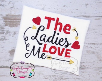 The Ladies Love Me with Arrows Embroidery Design, Valentine Embroidery Design, Applique, Boy Embroidery Design, Heart, 4x4, 5x7, 6x10