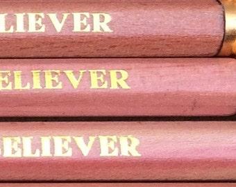 BELIEVER pencils