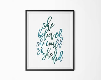 Printable Poster, She believed she could so she did, Typography, Watercolor print,  Motivational poster, Inspirational quote