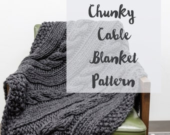 Chunky Cable Blanket Pattern