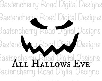 Halloween SVG File, Halloween - All Hallows Eve Halloween, SVG cut file, Cricut, Silhouette, Vinyl, Instant Download, Cutting File