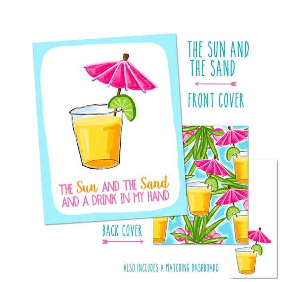 """Personalized Planner Cover """"The Sun...Sand...Drink in my hand"""" - Choose Cover only or Cover Set - Many Planner Sizes Available!"""