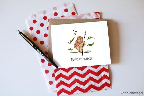Ewok My World // Ewok Card // Star Wars Valentines // Star Wars Cards // Jedi Cards // Force Awakens Valentines
