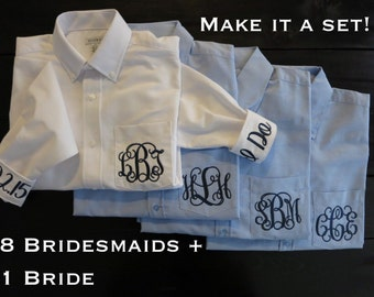 8 Bridesmaids + 1 Bride Wedding Day Shirts- Monogrammed Button Down Shirts- Monogram Bridesmaids Getting Ready Shirts