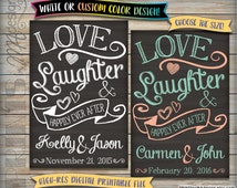 Love, Laughter and Happily Ever After Custom Wedding Chalkboard Sign, Personalized Rehearsal Dinner Reception Poster, Digital Printable File