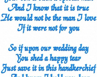 Embroidery Design Instant Download: Wedding Poem for Mother of the Groom, Your son is a special man. Design for handkerchief 5x7