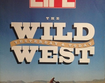 1993 Life Magazine The Wild West - Y