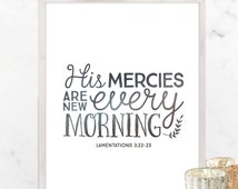 Scripture Printable Lamentations 3:22-23 His Mercies Are New Every Morning // Art Print // Typography Bible Home Decor