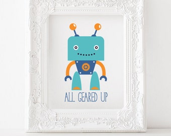Robot print, Robot printable, Robot decor, Robot art, Robot nursery print Robot kids room print, All geared up print All geared up printable