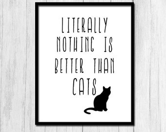 Cat Lover Gifts Digital Download Cat Print Cat Quote Printable Art Animal Gift Funny Quote Prints Gift for Cat Lover Quirky Quote Art