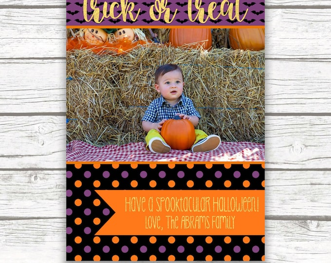 Halloween Photo Greeting Card, Trick or Treat Photo Card, Spooktacular Halloween Photo Greeting Card, Printed or Printable
