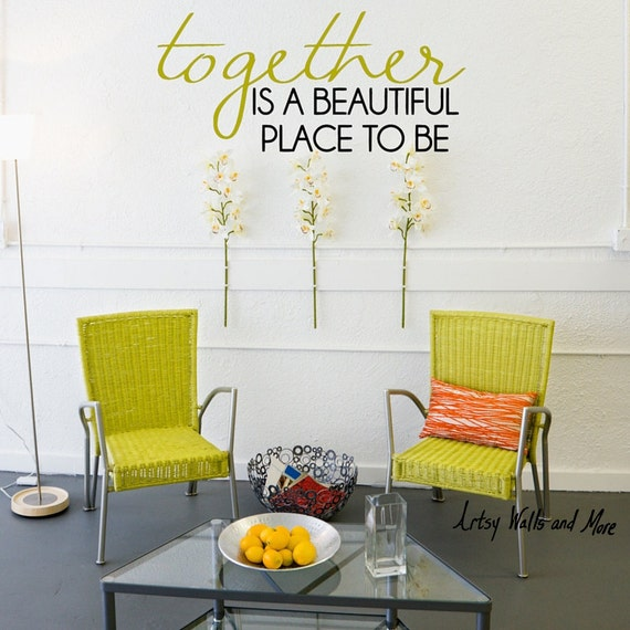 Together Is A Beautiful Place To Be Wall Vinyl Decal Love