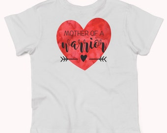 Mother of a Warrior, Heart of a Warrior, CHD,  heart warrior shirt, chd shirt xz