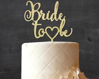 Bride To be Wedding Cake Topper, Custom Rustic Wood Cake Topper, Wooden Cake Topper, Rustic Topper, Wedding Gift CATO-W53