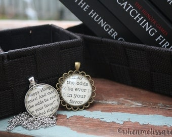 Hunger Games necklace - May the odds be ever in your favor - mockingjay necklace - fandom neckace - customized necklace