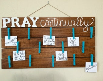 Pray Continually Prayer Board / Answered Prayer / Visual Prayer / 1 Thessalonians