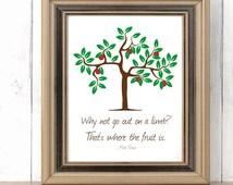 Go Out On A Limb Printable, Home Decor, Inspirational Art, Quote Printable, Mark Twain Printable, Spring Printable