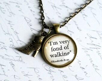 "Jane Austen quote pendant, ""I'm very fond of walking"" Pride and Prejudice jewelry, Elizabeth Bennet necklace"