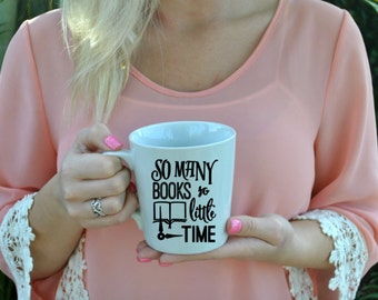 There is Always Time for Coffee Mug