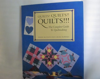 Quilts, Quilts, Quilts. The Complete Guide to Quiltmaking