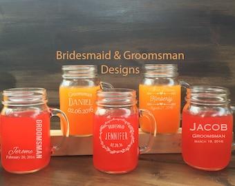 Set of 5 Bridesmaid Mason Jars, 5 Groomsman Mason Jars, Bridal Gifts, Bridesmaid Gifts, Bridal Party Gifts, Wedding Mason Jars