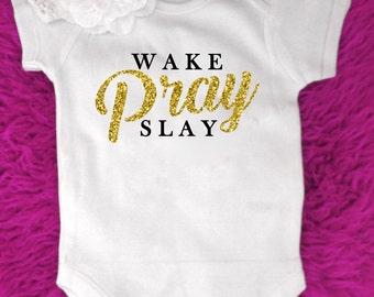 Cute Wake Pray Slay / Wake Play Slay baby sleepsuit, babygrow, vest, all in one, onesie, perfect Funny Sassy Princess gift