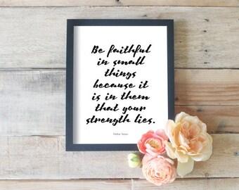 Faith Word Art   Faithful Quotes   Be Faithful In Small Things