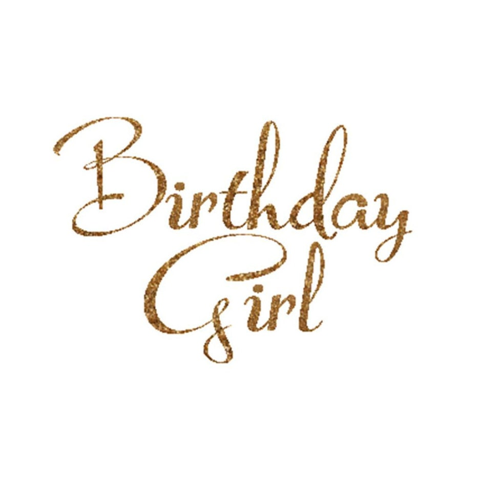 Birthday Girl Decal Birthday Girl Iron On Letters Gold