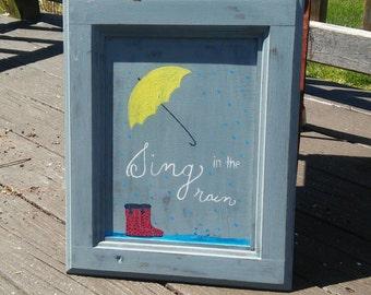 Sing In The Rain Umbrella Sign Painted On Cabinet Door/ Rain Boots