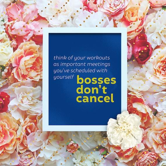 "Bosses don't cancel - 8x10"" Motivational Workout Printable - Printable Art Poster - Instant Download"