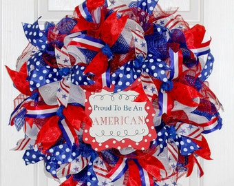 4th of July Wreath - Patriotic Wreath – Proud to be American – Patriotic Decor - Red White and Blue Wreath – Deco Mesh Wreath – Home Decor