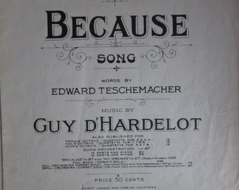 """Vintage Sheet Music 1902 Paper Song """"Because"""""""