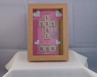 "Scrabble Tiles, Wooden, Box Frame, saying ""Love You Mum""."