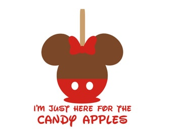 I'm Just Here for the Candy Apples Matching Family Matching Disneyland Disney World Vacation Disney On Vinyl Decal for Shirt 019